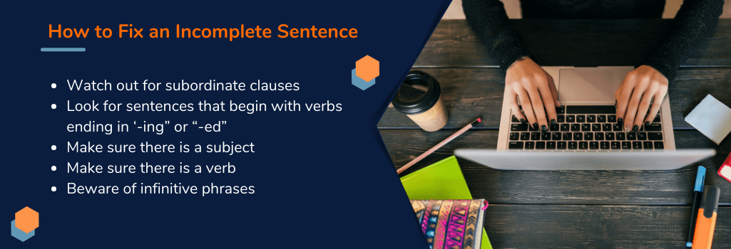 tips on how to fix an incomplete sentence